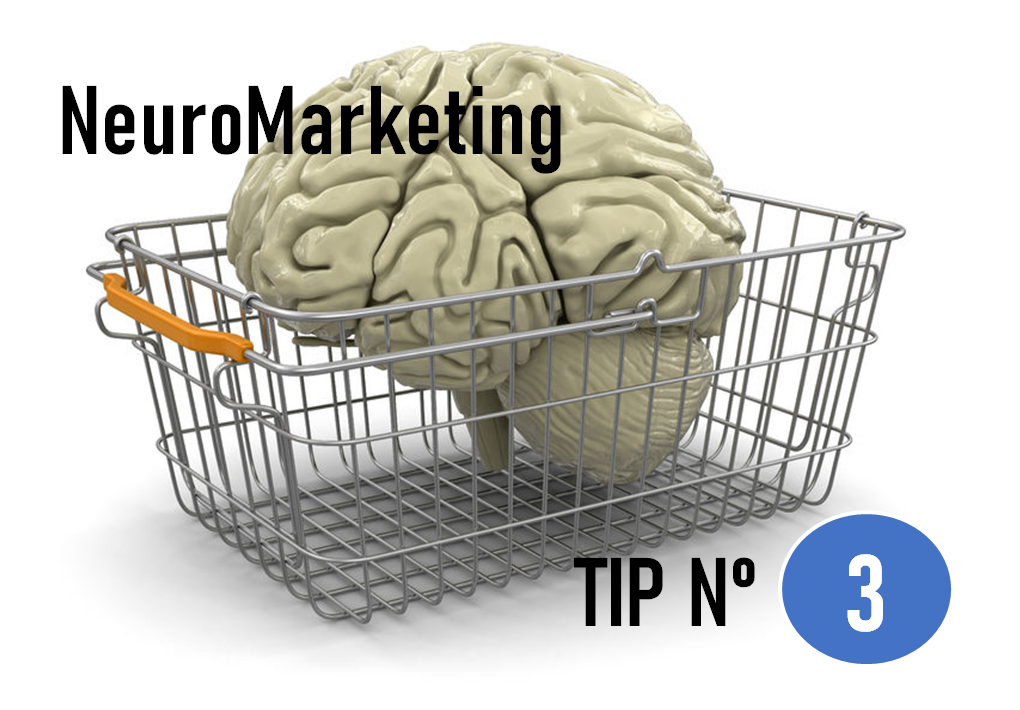 NeuroMarketing tip Nº 3